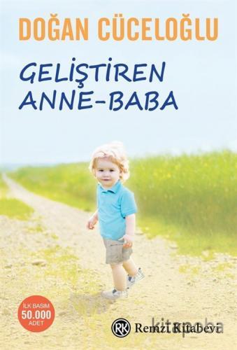 Geliştiren Anne-Baba - Doğan Cüceloğlu - kitapoba.com