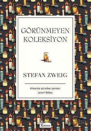 Görünmeyen Koleksiyon - Stefan Zweig - kitapoba.com