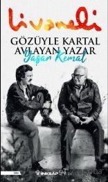 Gözüyle Kartal Avlayan Yazar Yaşar Kemal - Zülfü Livaneli - kitapoba.c