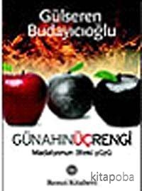 Günahın Üç Rengi - Dr. Gülseren Budayıcıoğlu - kitapoba.com