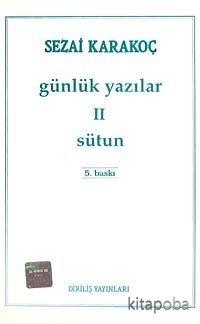 Günlük Yazılar 2 (Sütun) - Sezai Karakoç - kitapoba.com