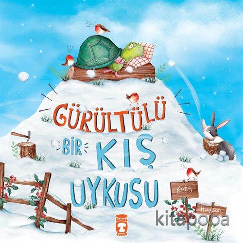 Gürültülü Bir Kış Uykusu - Katy Hudson - kitapoba.com