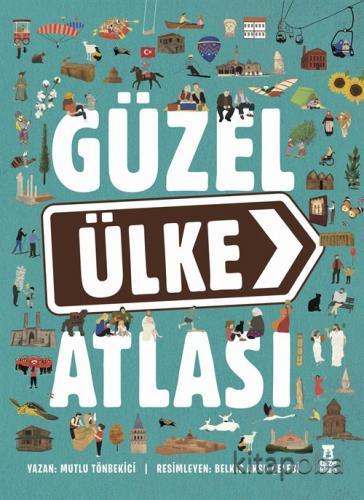 Güzel Ülke Atlası (Ciltli) - Mutlu Tönbekici - kitapoba.com