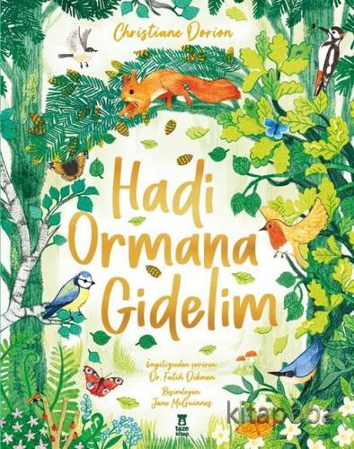 Hadi Ormana Gidelim (Ciltli) - Christiane Dorion - kitapoba.com