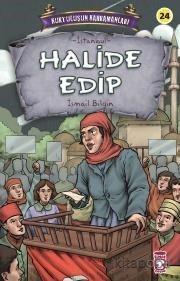 Halide Edip - Kurtuluşun Kahramanları 3 - İsmail Bilgin - kitapoba.com