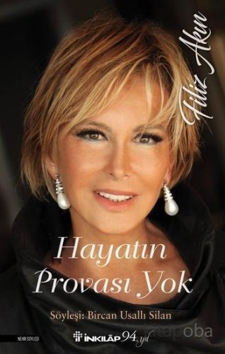 Hayatın Provası Yok - Filiz Akın - - kitapoba.com
