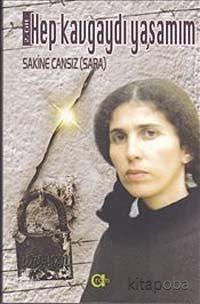 Hep Kavgaydı Yaşamım (2.Cilt) - Sakine Cansız - kitapoba.com