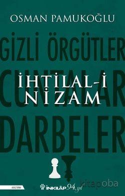 İhtilal-i Nizam - Osman Pamukoğlu - kitapoba.com