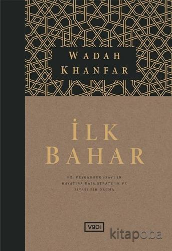 İlk Bahar - Wadah Khanfar - kitapoba.com