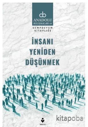 İnsanı Yeniden Düşünmek - Kollektif - kitapoba.com
