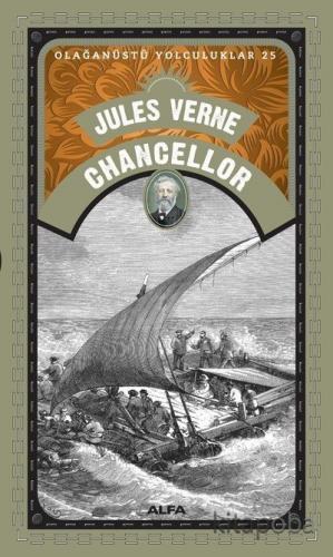 Jules Verne Chancellor / Olağanüstü Yolculuklar 25 - Jules Verne - kit