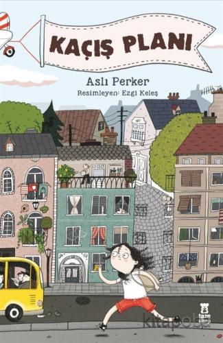 Kaçış Planı - Aslı E. Perker - kitapoba.com