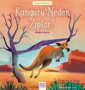Kanguru Neden Zıplar? - Rudyard Kipling - kitapoba.com