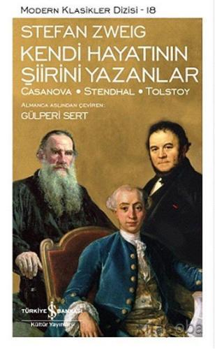 Kendi Hayatının Şiirini Yazanlar: Casanova Stendhal Tolstoy - Gülperi
