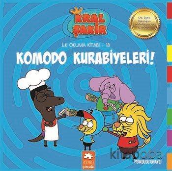 Komodo Kurabiyeleri / Kral Şakir İlk Okuma Kitabı 18 - Varol Yaşaroğlu