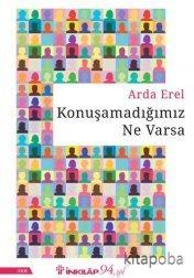 Konuşamadığımız Ne Varsa - Arda Erel - kitapoba.com