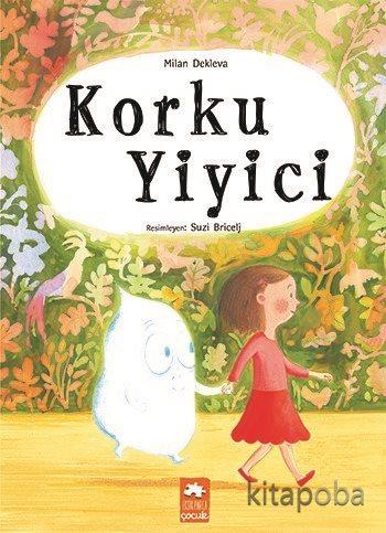 Korku Yiyici - Milan Dekleva - kitapoba.com