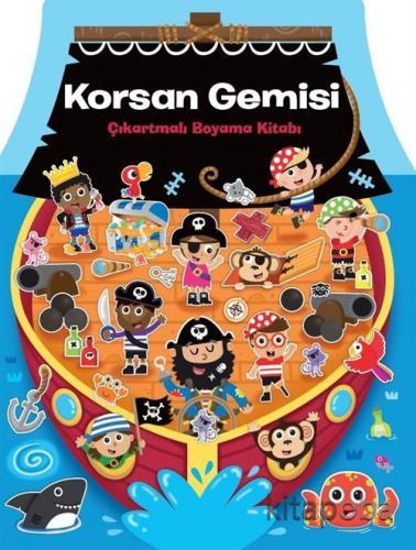 Korsan Gemisi Çıkartmalı Boyama Kitabı - Kollektif - kitapoba.com