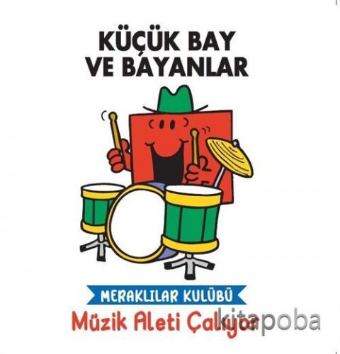Küçük Bay ve Bayanlar Meraklılar Kulübü Müzik Aleti Çalıyor - Kolektif
