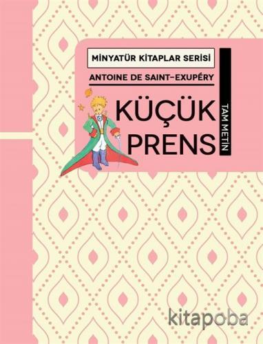 Küçük Prens / Minyatür Kitaplar Serisi - Antoine De Saint Exupery - ki