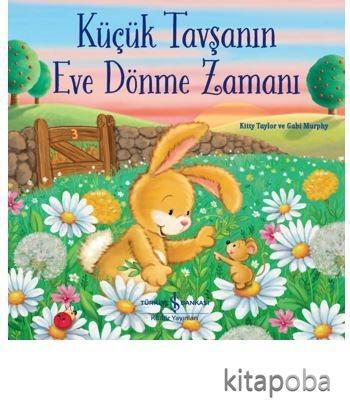 Küçük Tavşanın Eve Dönme Zamanı - Kitty Taylor - kitapoba.com