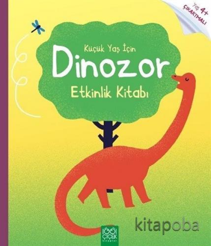 Küçük Yaş İçin Dinozor Etkinlik Kitabı - Rebecca Gilpin - kitapoba.com