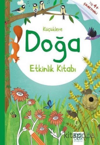 Küçüklere Doğa Etkinlik Kitabı - Rebecca Gilpin - kitapoba.com
