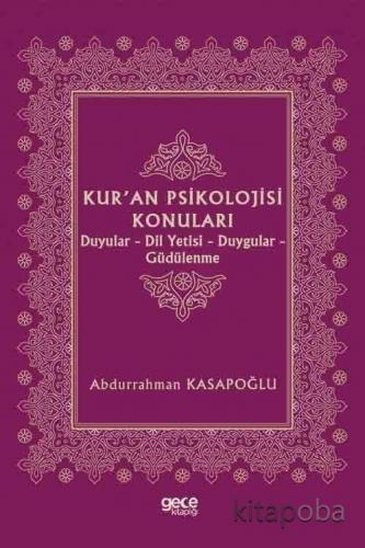 Kur'an Psikolojisi Konuları - Prof. Abdurrahman Kasapoğlu - kitapoba.c