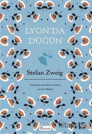 Lyon'da Düğün - Bez Cilt - Stefan Zweig - kitapoba.com