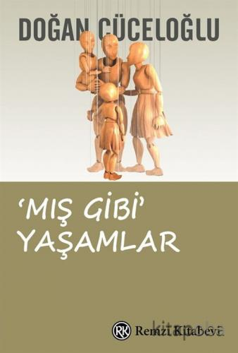 Mış Gibi Yaşamlar - Doğan Cüceloğlu - kitapoba.com