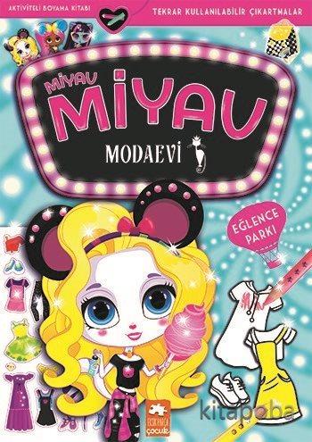 Miyav Miyav Modaevi - Eğlence Parkı - Zivile Agurkyte - kitapoba.com