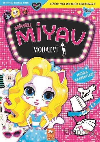 Miyav Miyav Modaevi - Moda Başkentleri - Zivile Agurkyte - kitapoba.co