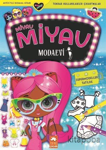 Miyav Miyav Modaevi - Süpermodeller Tatilde - Zivile Agurkyte - kitapo