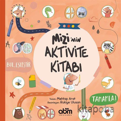 Mizi'nin Aktivite Kitabı - Mehtap Arat - kitapoba.com