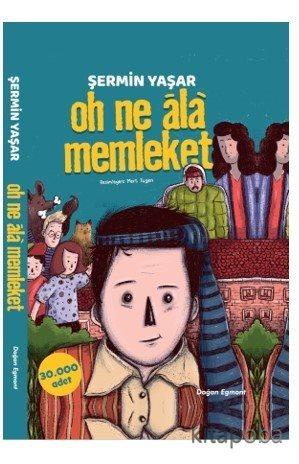 Oh Ne Ala Memleket - Şermin Yaşar - kitapoba.com
