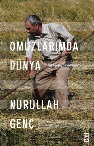 Omuzlarımda Dünya - Prof. Dr. Nurullah Genç - kitapoba.com