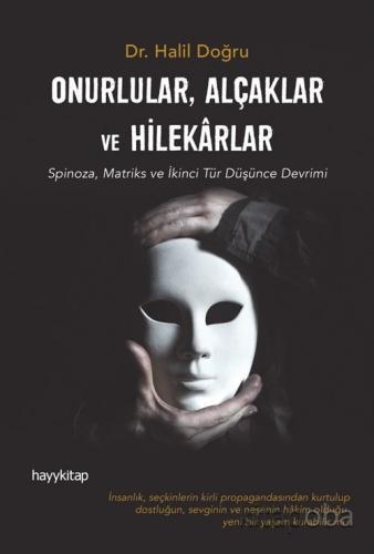 Onurlular, Alçaklar ve Hilekarlar - Halil Doğru - kitapoba.com