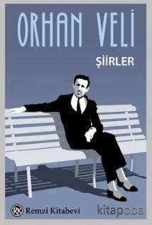 Orhan Veli Şiirler - Orhan Veli - kitapoba.com
