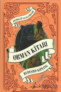 Orman Kitabı / Resimli Dünya Klasikleri - Rudyard Kipling - kitapoba.c
