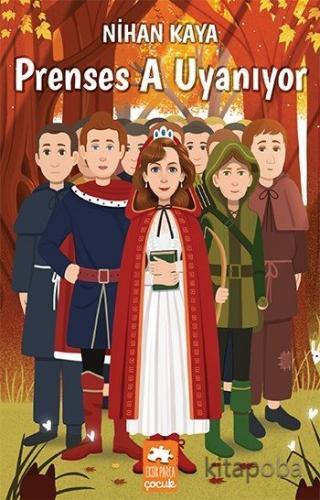 Prenses A Uyanıyor - Nihan Kaya - kitapoba.com