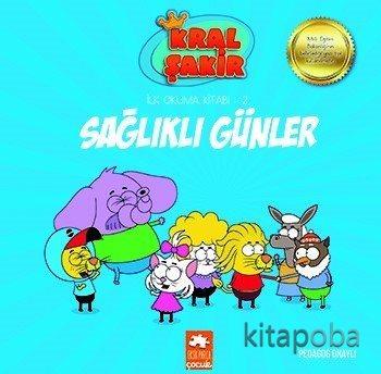Sağlıklı Günler / Kral Şakir İlk Okuma Kitabı 2 - Varol Yaşaroğlu - ki