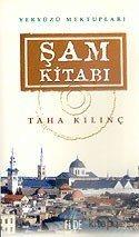 Şam Kitabı - Taha Kılınç - kitapoba.com