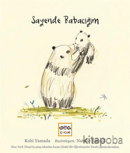 Sayende Babacığım (Ciltli) - Kobi Yamada - kitapoba.com