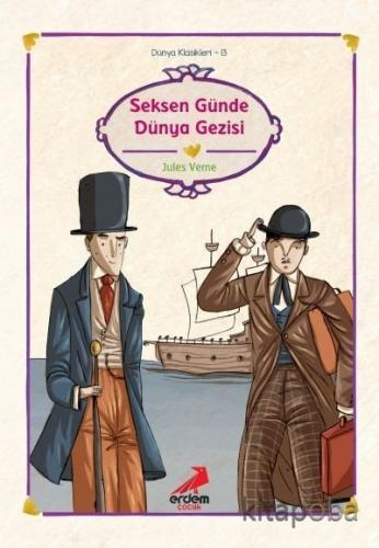 Seksen Günde Dünya Gezisi/Dünya Çocuk Klasikleri - Jules Verne - kitap