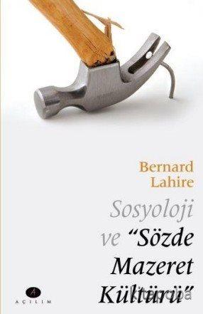 Sosyoloji ve Sözde Mazeret Kültürü - Bernard Lahire - kitapoba.com