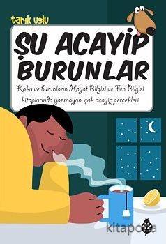 Şu Acayip Burunlar - Tarık Uslu - kitapoba.com