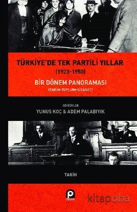 Türkiye'de Tek Partili Yıllar (1923-1950) - - kitapoba.com