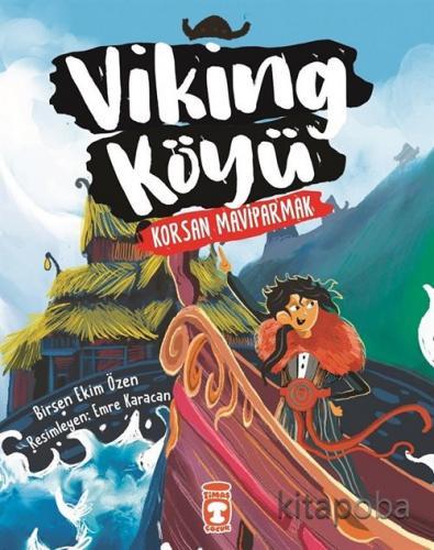 Viking Köyü - Korsan Maviparmak 2 - Birsen Ekim Özen - kitapoba.com
