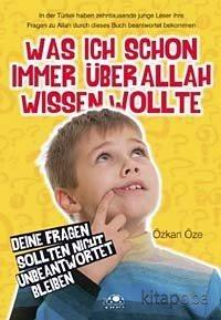 Was İch Schon İmmer Über Allah Wissen Wolte - Özkan Öze - kitapoba.com
