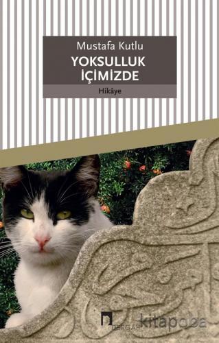 Yoksulluk İçimizde - Mustafa Kutlu - kitapoba.com